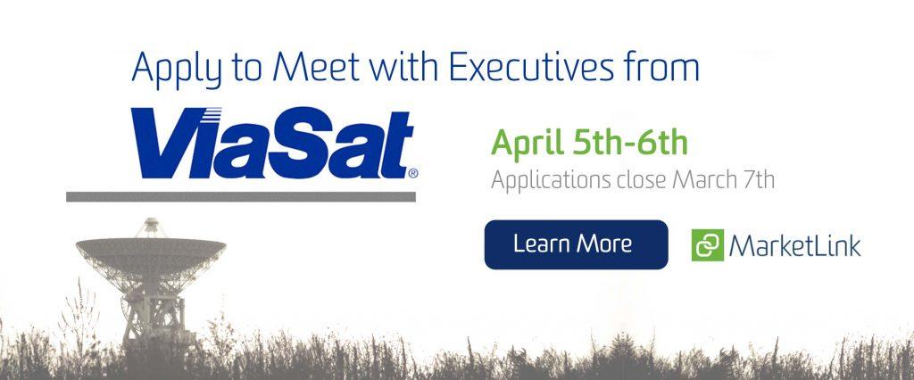 Apply to Meet with ViaSat Executives
