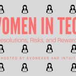 women in tech Resolutions, risks, and rewards